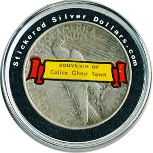 Peace Dollar with Souvenir Of Calico Ghost Town Sticker.